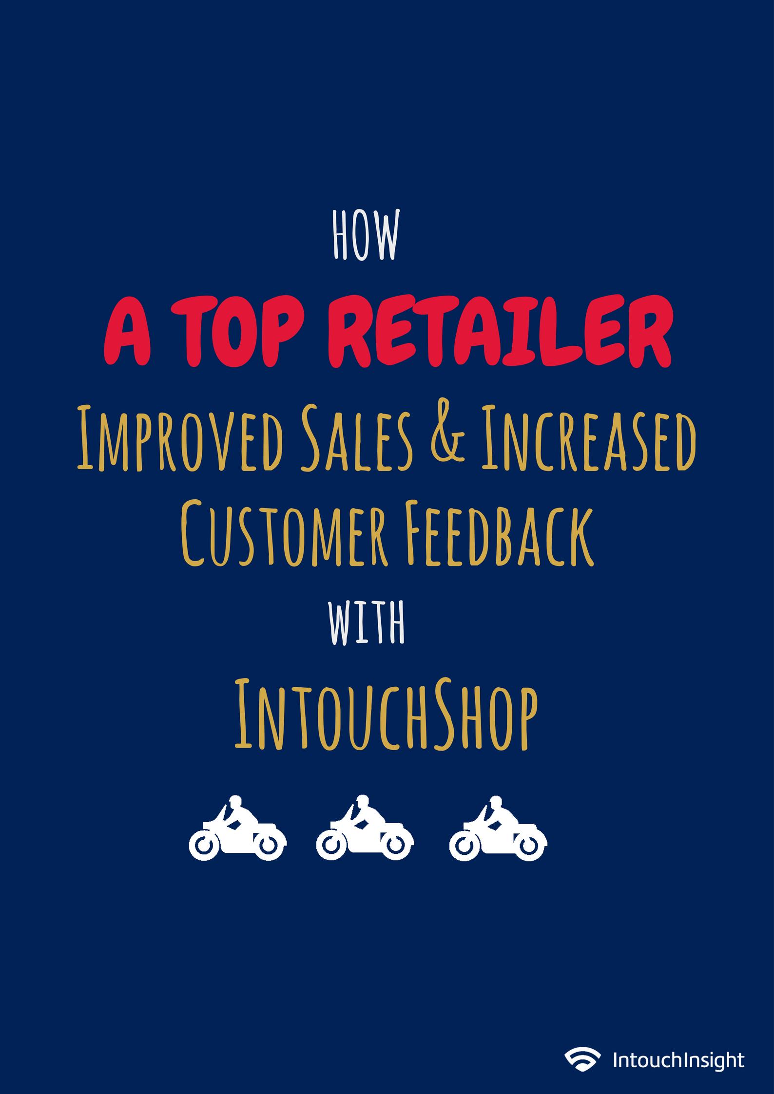 Case Study IntouchShop Mystery Shopping Services