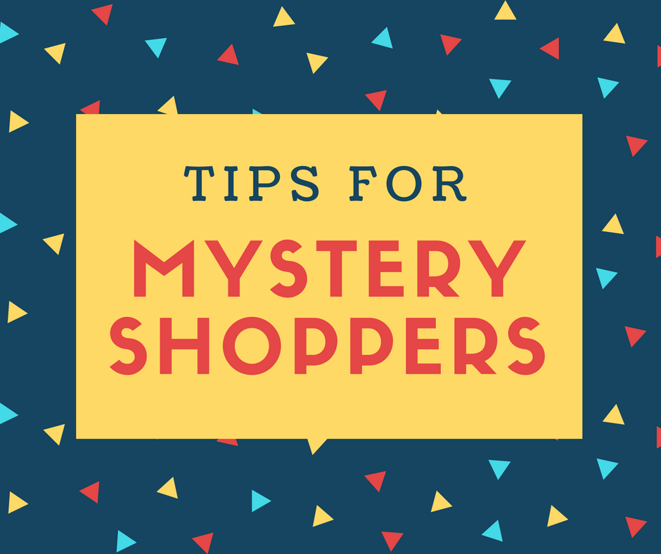 Tips for Mystery Shoppers